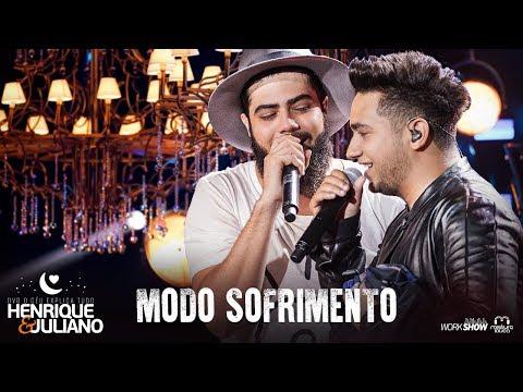 Henrique e Juliano - MODO SOFRIMENTO