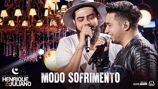 Baixar Henrique e Juliano - MODO SOFRIMENTO - DVD O Céu Explica Tudo