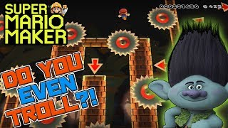 YOU EVEN TROLL BRUH?! - Super Mario Maker - Super Expert with Oshikorosu.