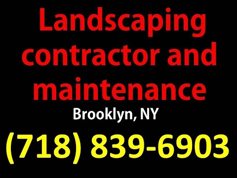 Landscaping Contractors Brooklyn NY