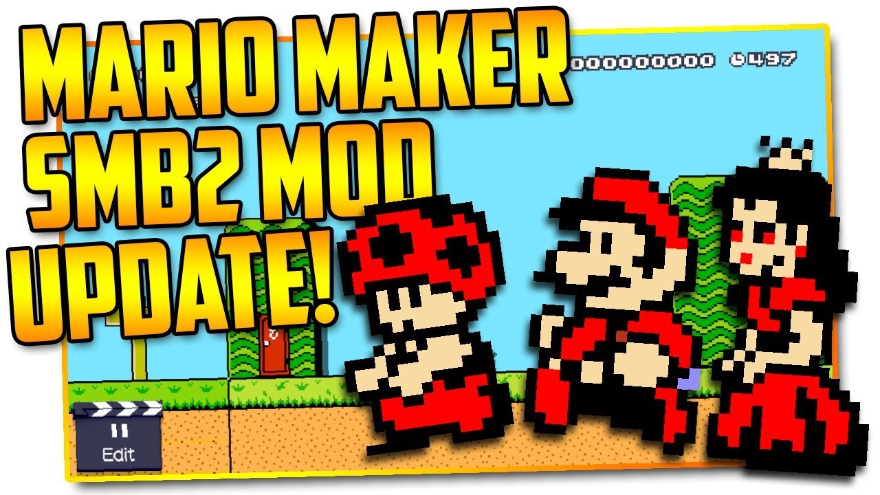 Super Mario Bros  2 - Super Mario Maker Mod UPDATED