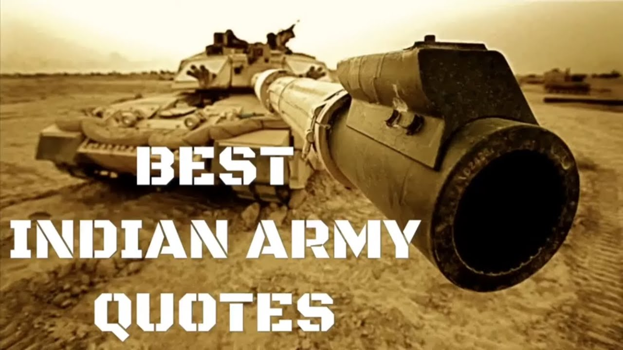 Indian Army Top 10 Most Inspiring Quotes Of Our Brave Soldiers