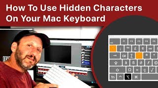 How To Use Hidden Characters On Your Mac Keyboard