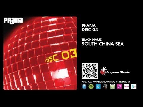 Prana - South China Sea