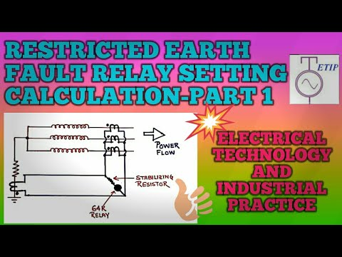 Relay setting calculation Restricted Earth Fault Protection relay Setting  Part-1 CT selection