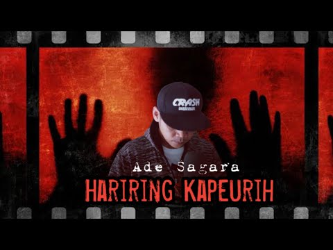 HARIRING KA PEURIH - ADE SAGARA - VIDEO KLIP TERFAVORIT VERSI ON THE SPOT