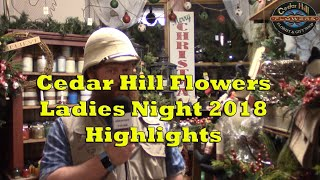 Cedar Hill Flowers Ladies Night 2018