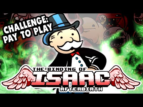 Challenge: PAY TO PLAY | #17 | The Binding of Isaac: Afterbirth