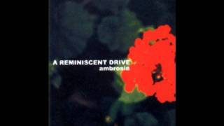 A Reminiscent Drive - What