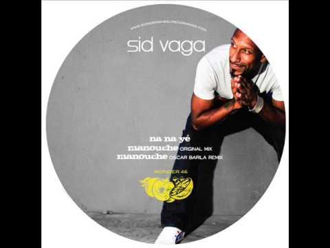 Sid Vaga - Manouche (Oscar Barila Remix)