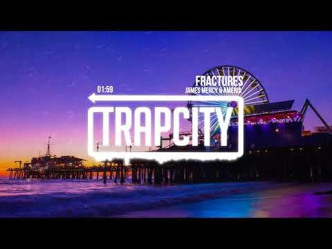 James Mercy & Ameria - Fractures