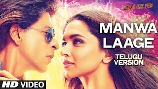 Manwa Laage Video Song (Telugu Version) | Happy New Year | Shah Rukh Khan, Deepi …