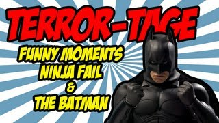 Terror-Tage: Funny Moments, Stove on Fire and Epic Batman Dark Knight Outro!
