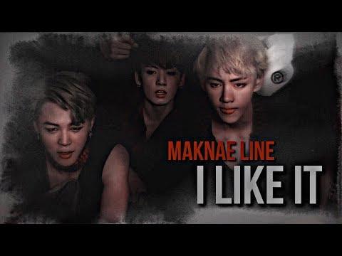 MAKNAE LINE BTS ─  I LIKE IT「CARDI B」