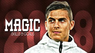 Paulo Dybala - Ready For World Cup 2018 ● Magic Skills & Goals | HD