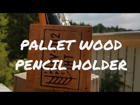 Pallet Wood Pencil Holder