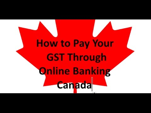 Pay GST Online To Canadian CRA