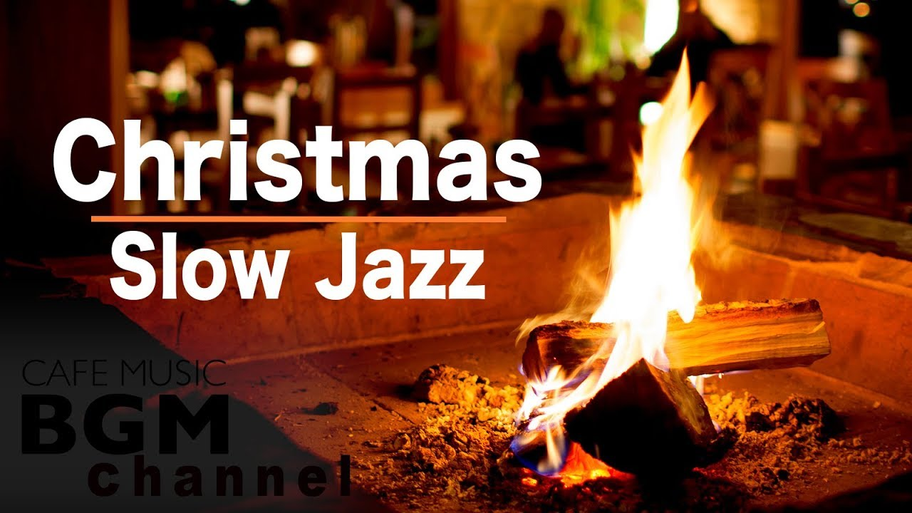 🎄Christmas Music — Slow Jazz Music — Chill Out Jazz Music — Background Jazz Music