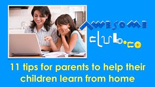 11 tips for parents to help children learn from home