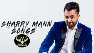 Best Of Sharry Mann Songs | Desi Mashup Songs