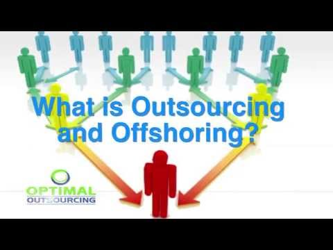 What is Outsourcing and Offshoring?