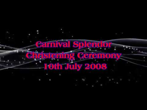 Carnival Splendor's Naming Ceremony