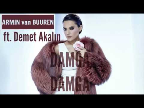 Armin van Buuren ft. Demet Akalin - Damga Damga (SUMMER HİT 2017)