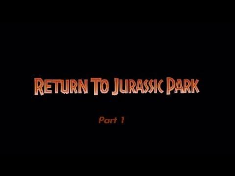 Return to Jurassic Park DLC Part 1 |
