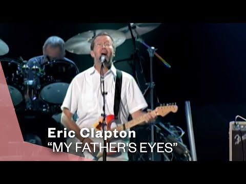 Eric Clapton  My Fathers Eyes   Version