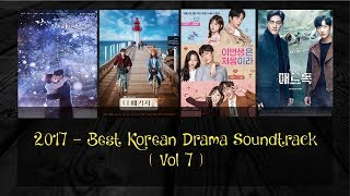 Video 2017 - BEST OF KOREAN DRAMA SOUNDTRACK PLAYLIST ( VOL 7 ) download MP3, 3GP, MP4, WEBM, AVI, FLV Januari 2018