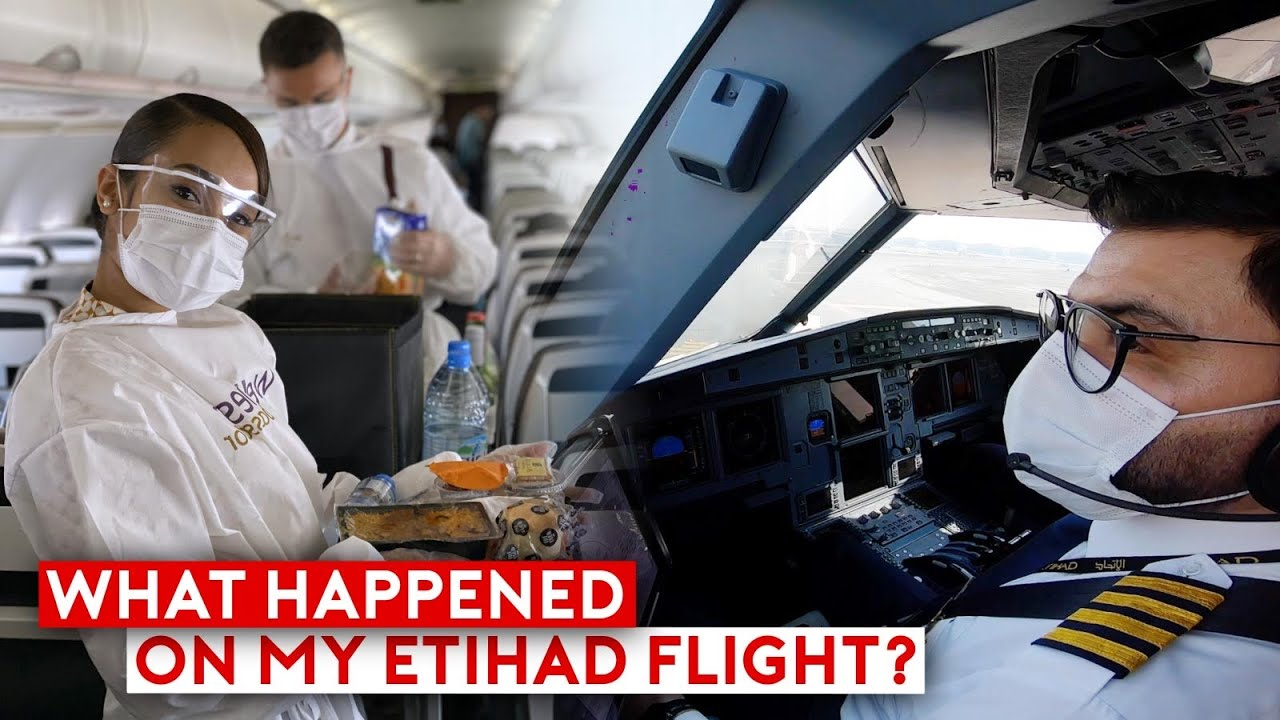 Piloting Through The Pandemic - What Happened On My Etihad Flight?