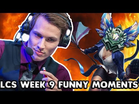 LCS WEEK 9 FUNNY/FAIL MOMENTS   2017 Summer time Break up