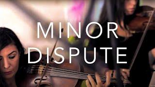 MINOR DISPUTE by Petros Klampanis // Music Video