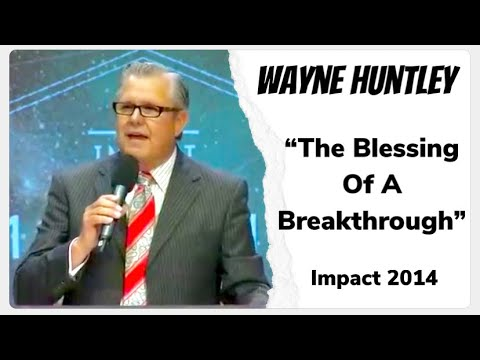 "Bishop Wayne Huntley preaching ""The Blessing Of A Breakthrough"" Impact Conference 2014"