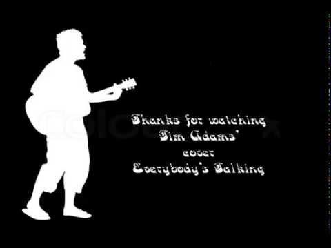 Everybody's Talking - Harry Nilsson (Cover by Tim Adams) (w/lyrics) mp3