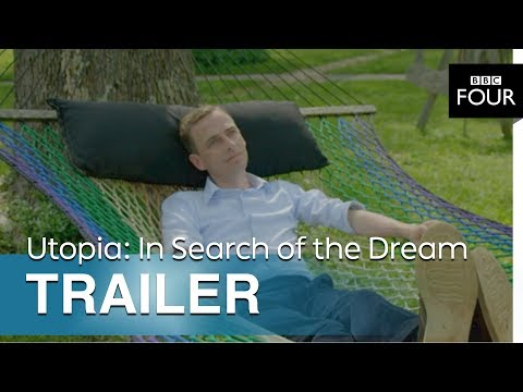 Download Youtube: Utopia: In Search of the Dream | Trailer - BBC Four