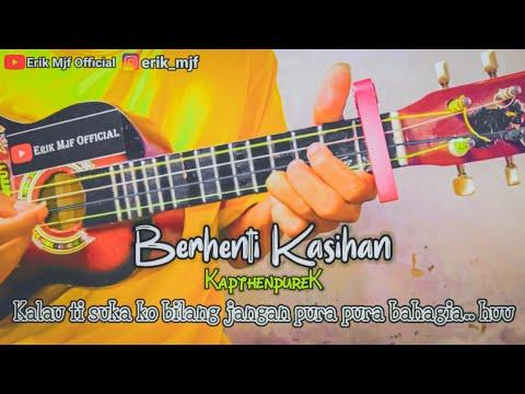 berhenti-kasihan---khapthenpurek-cover-ukulele-senar-4