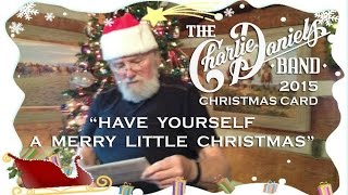 Have Yourself a Merry Little Christmas - CDB Christmas Card 2015