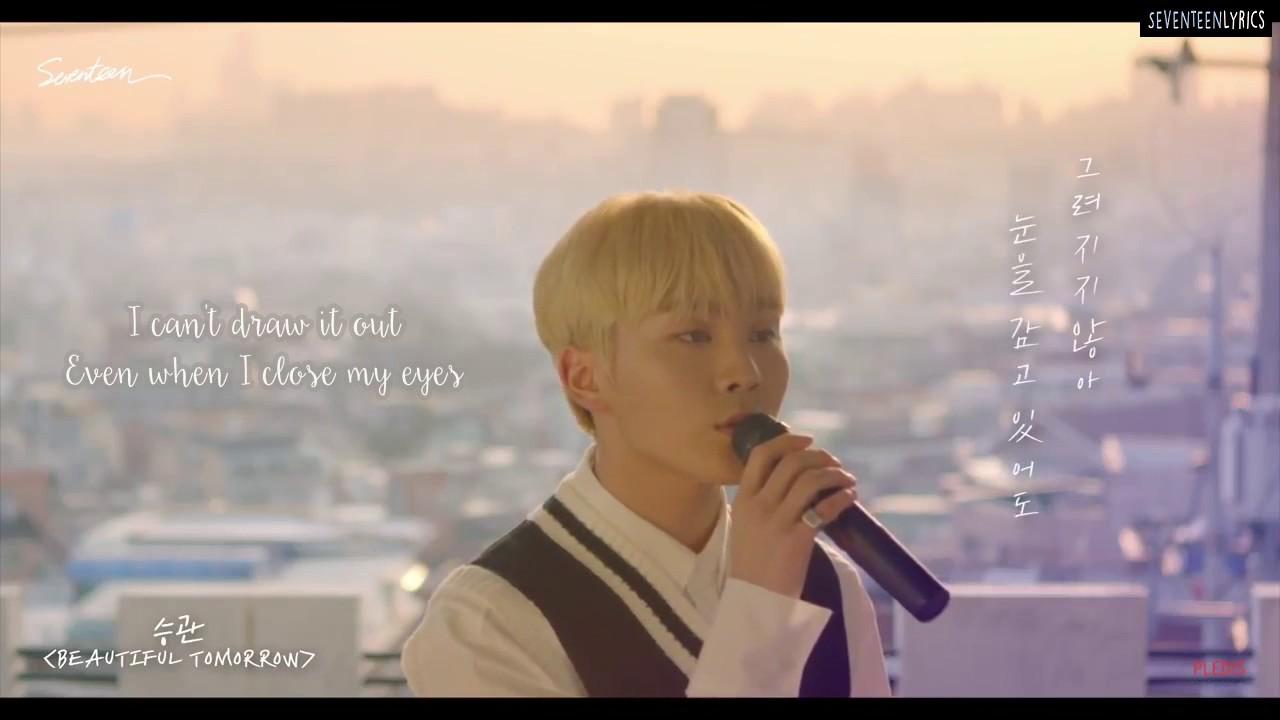 [ENG SUB] SEVENTEEN Seungkwan - Beautiful Tomorrow - YouTube