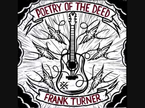 Frank Turner - Dan's Song - Poetry of the Deed