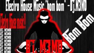 electro house music bom bom dj m3m0