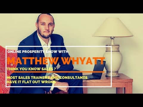 Think you Know Sales Most sales trainers and consultants have it flat out wrong