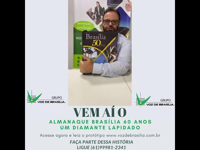 ALMANAQUE BRASÍLIA 60 ANOS UM DIAMANTE LAPIDADO 2