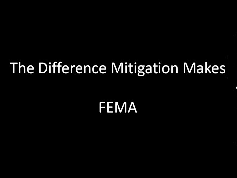The Difference Disaster Mitigation Makes FEMA