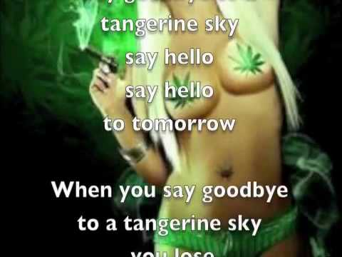 Kottonmouth Kings  Tangerine Sky Lyrics