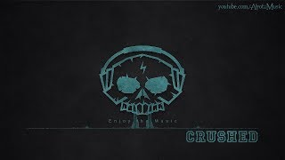 Crushed by A P O L L O - [Alternative Hip Hop Music]