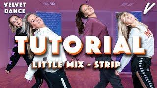 TUTORIAL: LITTLE MIX - STRIP | Velvet Dance - CONCENTRATE VELVET