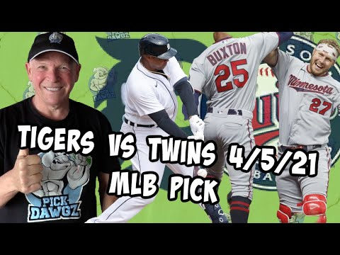 Detroit Tigers vs Minnesota Twins 4/5/21 MLB Pick and Prediction MLB Tips Betting Pick
