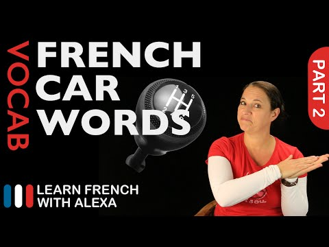 Car Words in French Part 2 (basic French vocabulary from Learn French With Alexa)