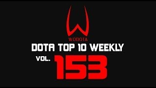 DotA - WoDotA Top10 Weekly Vol.153
